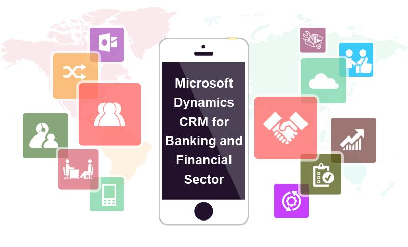 Microsoft dynamics crm for banking