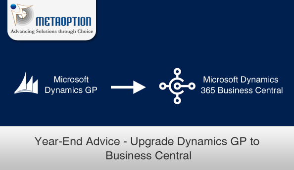Year-End Advice – Upgrade Dynamics GP to Business Central