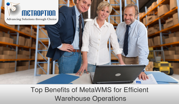 Top Benefits of MetaWMS that Enable Efficient Warehouse Operations