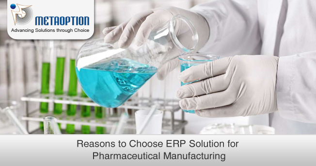 Reasons to Choose ERP Solution for Pharmaceutical Manufacturing