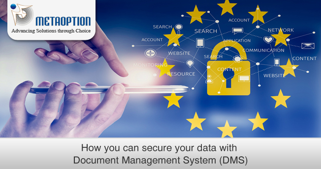 How you can secure your data with Document Management System (DMS)