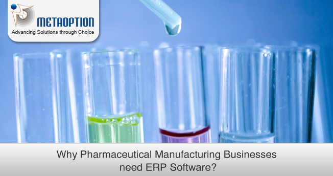 Why Pharmaceutical Manufacturing Businesses need ERP Software?