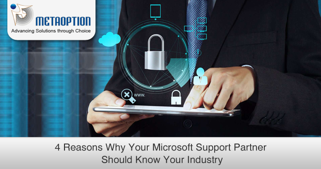 Why Your Microsoft Support Partner Should Know Your Industry