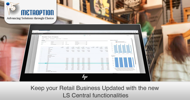 Keep your Retail Business Updated with the new LS Central functionalities