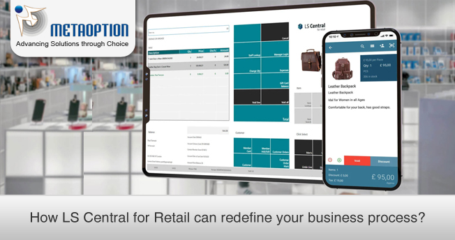 How LS Central for Retail can Redefine your Business Process?