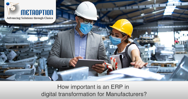 How important is an ERP in Digital Transformation for Manufacturers