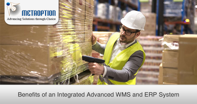 Benefits of an Integrated Advanced WMS and ERP System