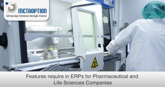 Features require in ERPs for Pharmaceutical and Life Sciences Companies