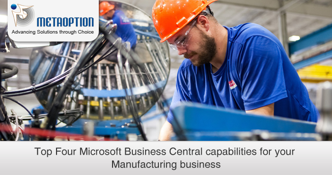 Microsoft Business Central capabilities for Manufacturers
