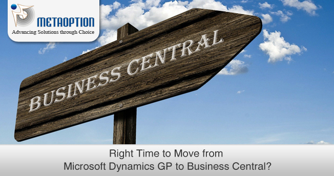 Best time to move from Microsoft Dynamics GP to Business Central?
