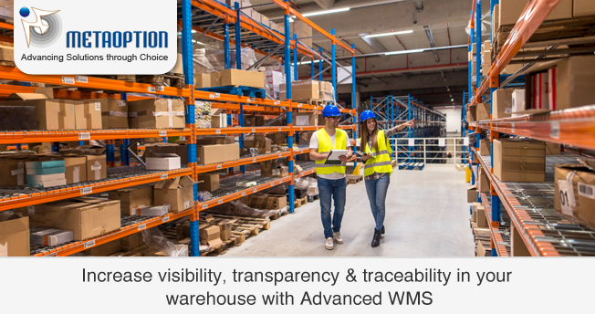 Advanced WMS: Increase visibility, transparency & traceability