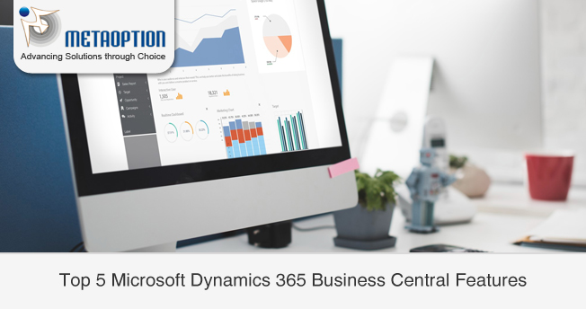 Top 5 Microsoft Dynamics 365 Business Central Features
